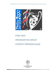 2000 Champions League Final in Paris Saint Denis Organisation Group Contact Persons Guide