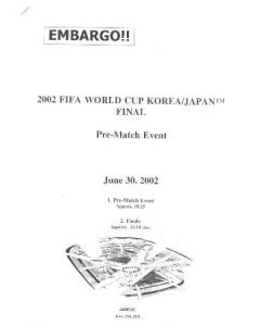 2002 World Cup Final Pre-Match Event information press pack 30/06/2002