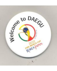 2002 World Cup Welcome to Daegu round badge