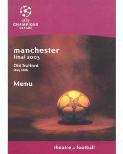 2003 Champions League Final menu