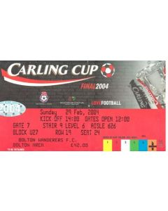 2004 League Cup Final ticket Carling Cup 29/02/2004