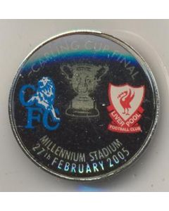 2005 Carling Cup Final badge Chelsea v Liverpool at Millennium Stadium