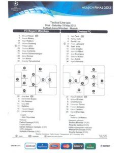 2012 Champions League Final Chelsea v Bayern Munich Official Tactical Line-Ups official photo copy given to some VIPs