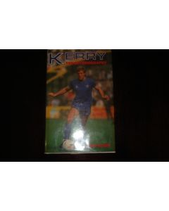 Kerry - The autobiography by Kerry Dixon book of 1986