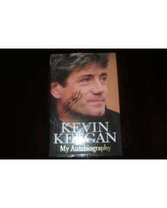 Kevin Keegan - My Autobiography book of 1997, signed by Kevin Keegan
