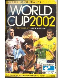 2002 World Cup Angus Loughran's guide