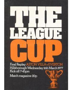 1977 League Cup Final Replay Aston Villa v Everton official programme 16/03/1977