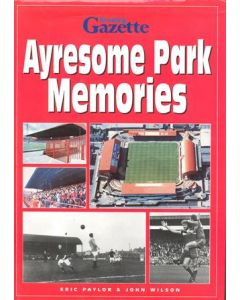 Ayrsome Park Memories - Middlesbrough FC book of 1995 signed by Wilf Mannion