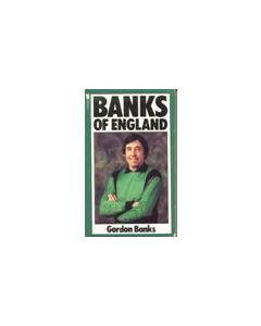 Banks of England book by Gordon Banks 1981