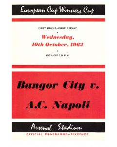 Bangor v Napoli 1st Round Replay Cup Winners Cup Football Programme at Arsenal for the match played oin the 10th October 1962.