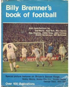 Billy Bremner's Book of Football book 1971
