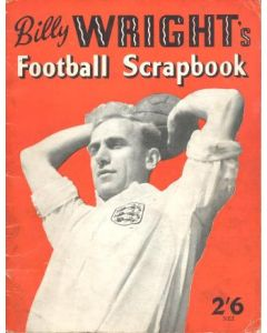 Billy Wright's Football Scrapbook, originally signed by 13 footballers