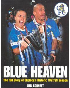 Blue Heaven - The Full Story of Chelsea's Historic 1997-1998 Season book by Neil Barnet 1998 Very Rare!