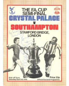 1976 FA Cup Semi-Final Programme Crystal Palace v Southampton official programme 03/04/1976, signed with 8 signatures, at Chelsea Stamford Bridge