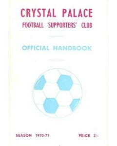 Crystal Palace Official Handbook 1970-1971 of the Supporters' Club