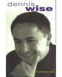 Dennis Wise - The Autobiography book 1999