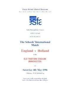 At Manchester United England v Holland menu 04/05/1996 Schools' International Match