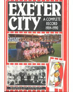 Exeter City - A Complete Record 1904-1990 - book of 1990