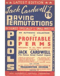 Playing Permutations by Jack Cardwell - or Jack Cardwell's Football Forecaster, designed especially for pools and fixed odds investors