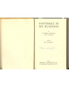 Football Is My Business book by Tommy Lawton, signed by the author