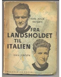From Landsholdet to Italy by Karl Aage Hansen and Ivan Jensen book of 1950