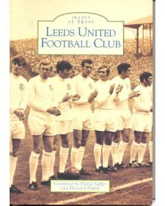 Images of Sport - Leeds United Football Club book 1999