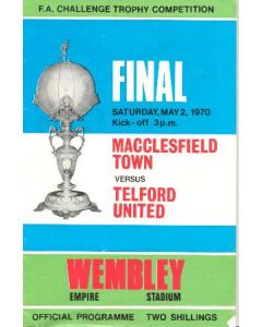 1970 FA Challenge Trophy Competition Final Macclesfield Town v Telford United official programme 02/05/1970