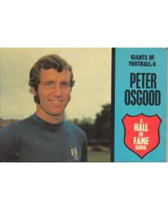 Peter Osgood Giants Of Football No:6 A Hall Of Fame book Very Rare!