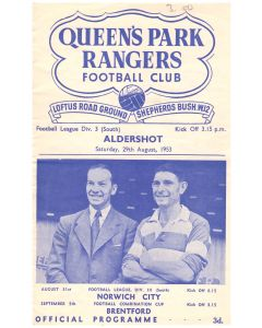 Queen's Park Rangers v Aldershot Football Programme in mint conditon for the match played on the 29th August 1953.