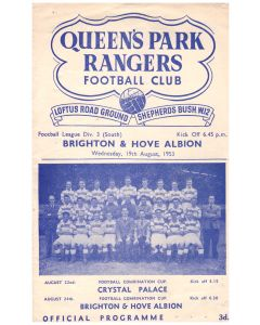 Queen's Park Rangers v Brighton & Hove Albion Football Programme from the match played on the 19th August 1953 in great condition.