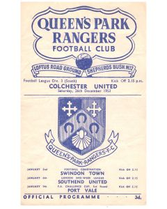 Queen's Park Rangers v Colchester United Football Program in mint condition for the match played on the 21st December 1953.