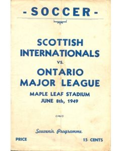 1949 Ontario Major League v Scottish Internationals played in the USA on 08/06/1949 Very Rare!