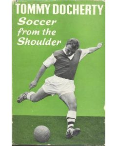 Soccer From The Shoulder book by Tommy Dochery 1960