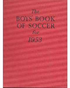 The Boys' Book of Soccer for 1953 book