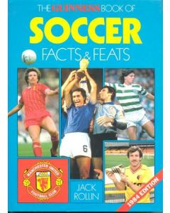 The Guinness Book Of Soccer - Facts & Feats - book by Jack Rollin 1983