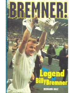 The Legend of The Legend of Billy Bremner book 1998 book 1998