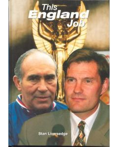 This England Job book by Stan Liversedge 1996