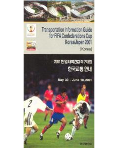 2001 FIFA Confederations Cup Korea Japan Transportation Information Guide