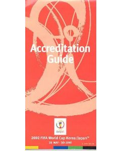 2002 World Cup Accreditation Guide
