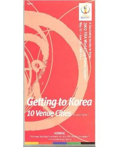 2002 World Cup - Getting To Korea 10 Venue Cities guide
