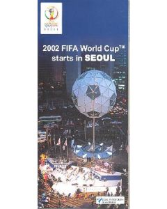 2002 World Cup - 2002 FIFA World Cup Starts In Seoul guide
