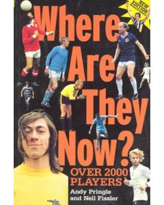 Where Are They Now? - Over 2000 Players - book by Andy Pringle and Neil Fissler of 1996