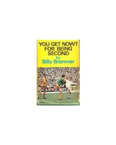 You Get Nowt For Being Second book by Billy Bremner 1969